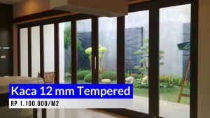 Kaca 12 mm Tempered