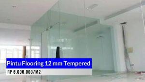 Kaca Pintu Flooring 12 mm Tempered