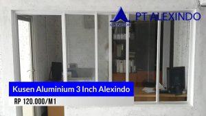 Kusen aluminium 3 Inch Alexindo